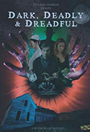 Watch Movie Dark, Deadly & Dreadful