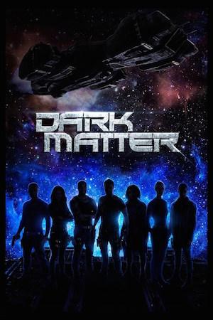 Watch Movie Dark Matter - Season 2