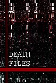 Watch Movie Death files