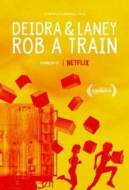 Watch Movie Deidra & Laney Rob a Train