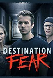 Watch Movie Destination Fear (2019) - Season 1