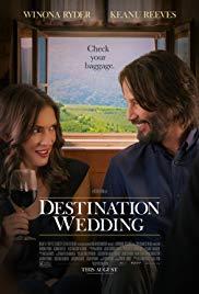 Watch Movie Destination Wedding (2018)