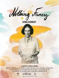 Watch Movie Diana Kennedy: Nothing Fancy