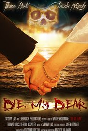 Watch Movie Die, My Dear
