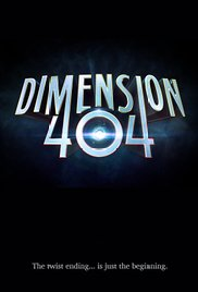 Watch Movie Dimension 404 -Season 1