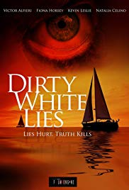 Watch Movie Dirty White Lies
