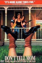 Watch Movie Don't Tell Mom the Babysitter's Dead