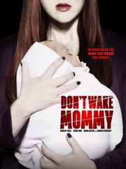 Watch Movie Dont Wake Mommy
