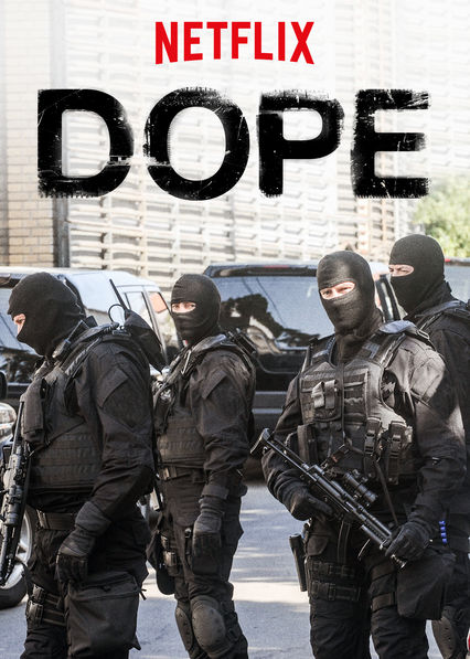 Watch Movie Dope - Season 3