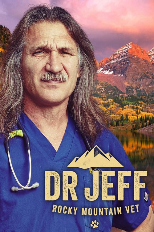 Watch Movie Dr. Jeff: Rocky Mountain Vet - Season 4