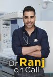 Watch Movie Dr Ranj: On Call - Season 1