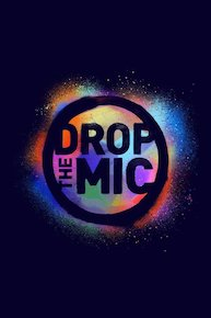 Watch Movie Drop the Mic - Season 1