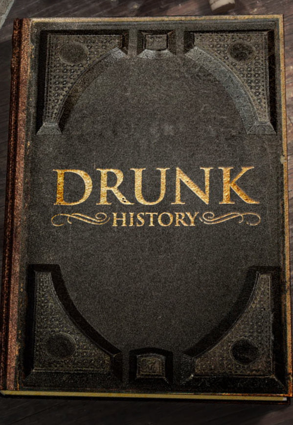 Watch Movie Drunk History - Season 6