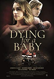 Watch Movie Dying for a Baby