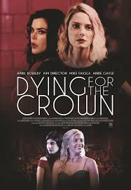 Watch Movie Dying for the Crown