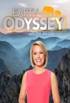 Watch Movie Earth Odyssey with Dylan Dreyer - Season 1