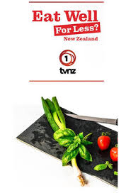 Watch Movie Eat Well For Less New Zealand - Season 1
