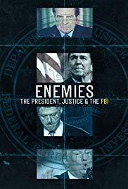 Watch Movie Enemies: The President, Justice & The FBI - Season 1