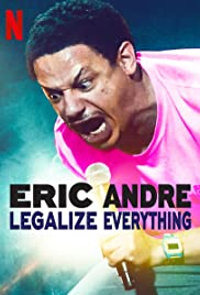 Watch Movie Eric Andre: Legalize Everything