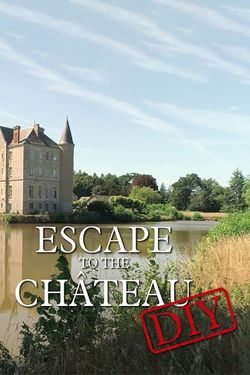 Watch Movie Escape to the Chateau - Season 5