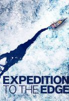 Watch Movie Expedition to the Edge (2020) - Season 1