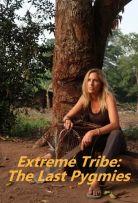 Watch Movie Extreme Tribe: The Last Pygmies - Season 1