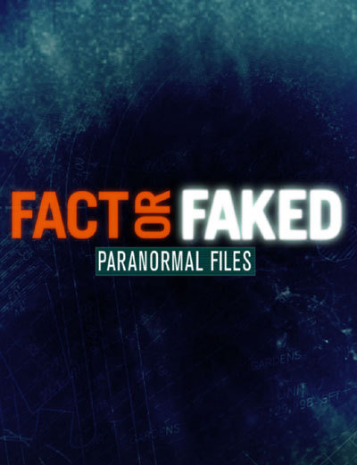 Watch Movie Fact or Faked: Paranormal Files - Season 3