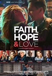 Watch Movie Faith, Hope & Love