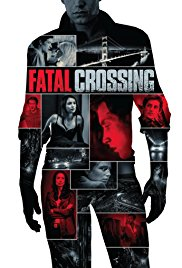 Watch Movie Fatal Crossing