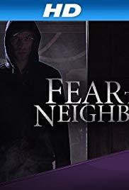 Watch Movie Fear Thy Neighbor - Season 6
