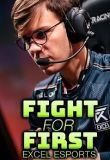 Watch Movie Fight for First: Excel Esports - Season 1