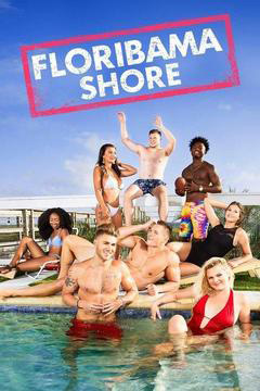 Watch Movie Floribama Shore - Season 3
