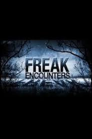 Watch Movie Freak Encounters - Season 1