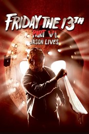 Watch Movie Friday The 13th Part 6 Jason Lives