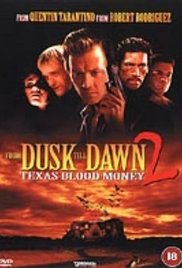 Watch Movie From Dusk Till Dawn 2: Texas Blood Money