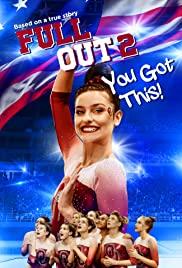 Watch Movie Full Out 2: You Got This!