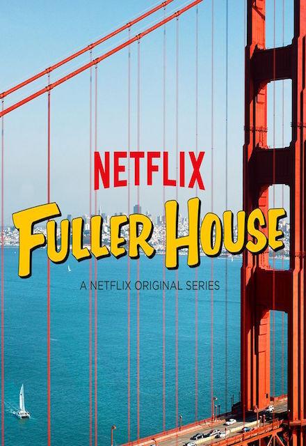 Watch Movie Fuller House - Season 1
