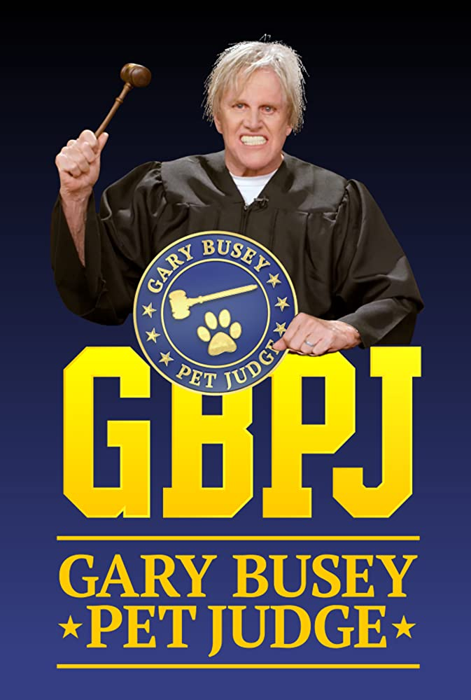 Watch Movie Gary Busey, Pet Judge - Season 1