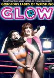 Watch Movie GLOW: Gorgeous Ladies of Wrestling - Season 1