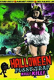 Watch Movie Halloween Pussy Trap Kill Kill