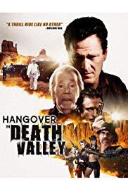 Watch Movie Hangover in Death Valley