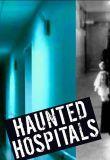 Watch Movie Haunted Hospitals - Season 2