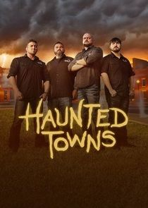 Watch Movie Haunted Towns - Season 2