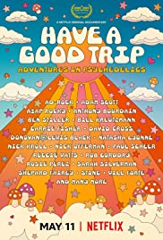 Watch Movie Have a Good Trip: Adventures in Psychedelics