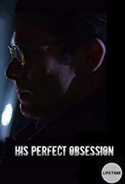 Watch Movie His Perfect Obsession