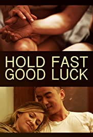 Watch Movie Hold Fast, Good Luck