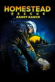 Watch Movie Homestead Rescue: Raney Ranch - Season 1