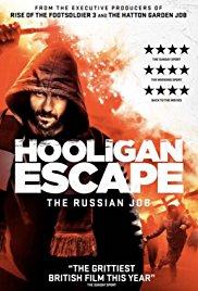 Watch Movie Hooligan Escape The Russian Job