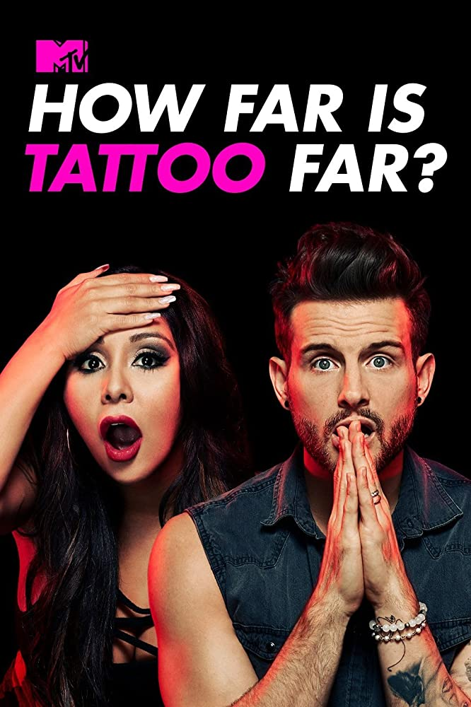 Watch Movie How Far Is Tattoo Far? - Season 2