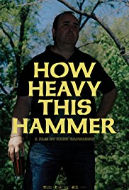 Watch Movie How Heavy This Hammer